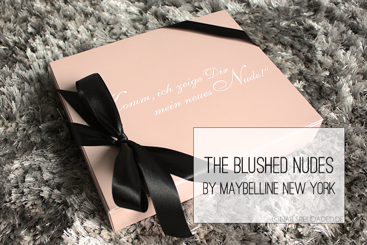 The blushed NUDES by Maybelline New York