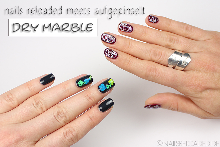 zum Artikel: nails reloaded meets aufgepinselt - dry marble